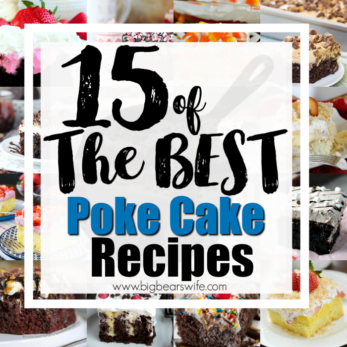 BEST POKE CAKE Recipes
