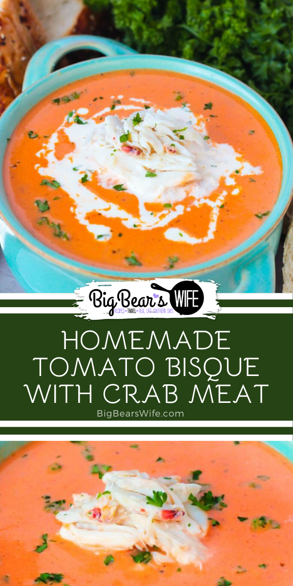 Homemade Tomato Bisque with Crab Meat | A perfect recipe for homemade tomato bisque topped with lump crab meat | #HomemadeBisque #TomatoBisque #FreeRecipe via @bigbearswife