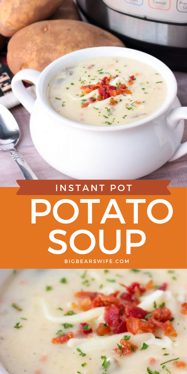 This Instant Pot Potato Soup is pure comfort food and I love the fact that you can set the Instant Pot and walk away without babysitting this soup on the stove.  via @bigbearswife