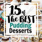 15 of the best Pudding Desserts