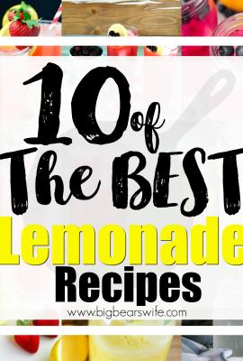 10 of The BEST Lemonade Recipes