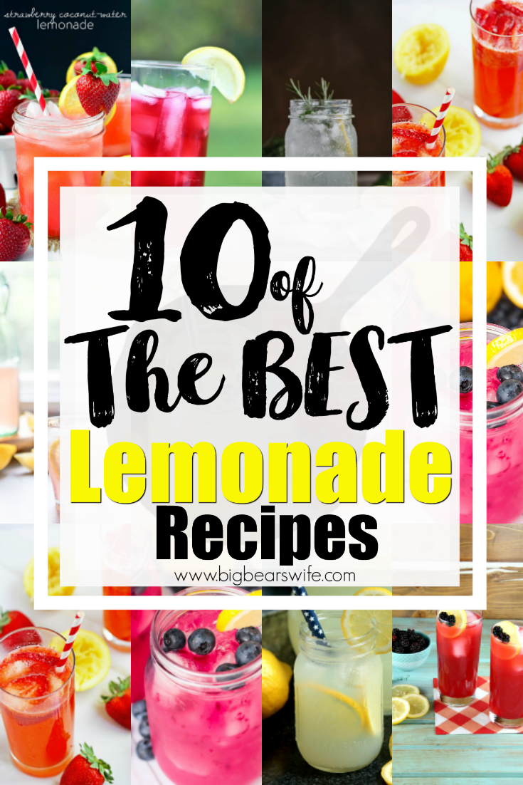 10 of The BEST Lemonade Recipes - What's more refreshing that a tall glass of ice cold lemonade on a steamy, hot summer day!? I've found 10 of the BEST lemonade recipes to help you cool down this summer! #lemonade #summerrecipe #freerecipes #BESTRecipes