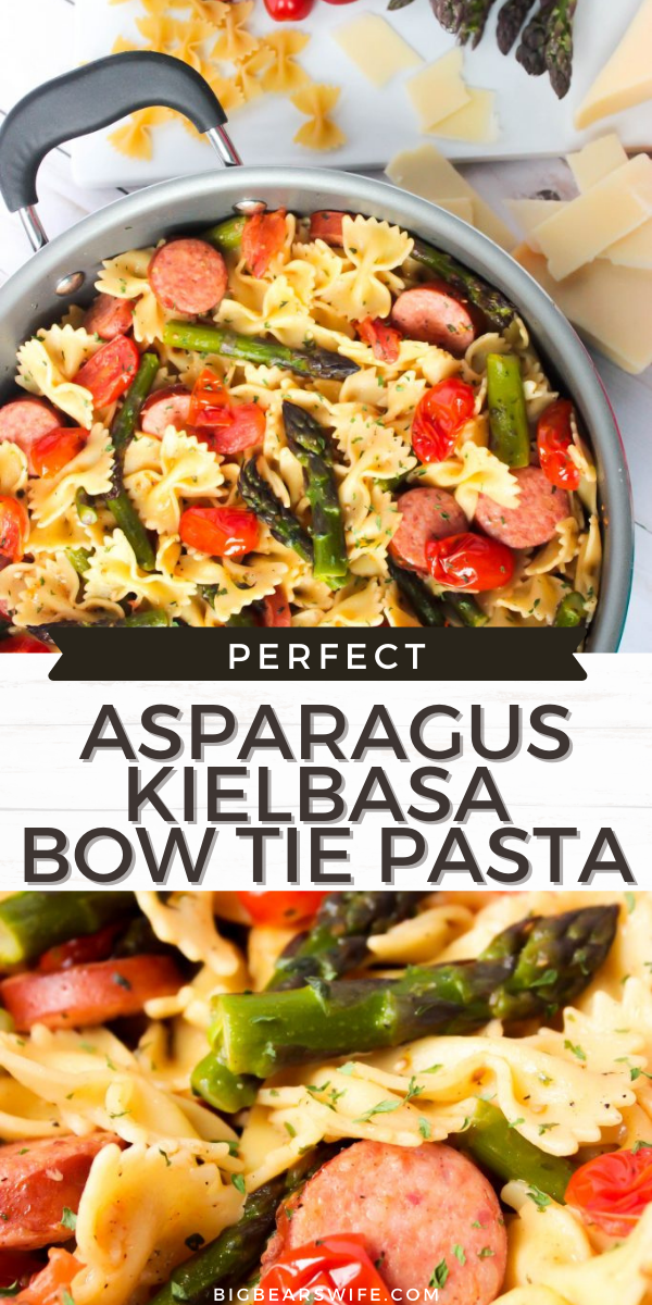 ThisAsparagus Kielbasa Bow Tie Pasta is a fresh and easy Summer lunch or dinner recipe that everyone will love! via @bigbearswife