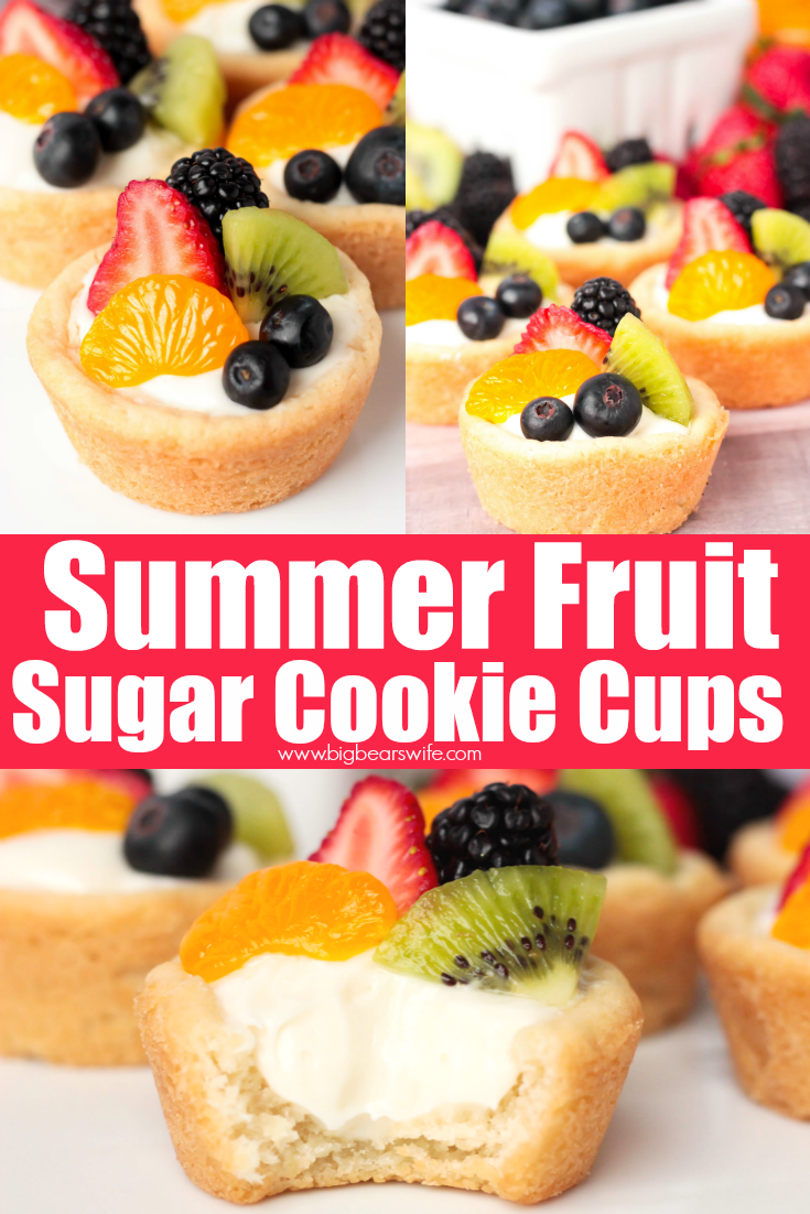 Summer Fruit Cups - Homemade sugar cookie cookie cups filled with a cream cheese filling and topped with fresh summer fruit. These Summer Fruit Sugar Cookie Cups are perfect for cookouts and weekend picnics. #CookieCups #FruitPizza #SummerFruit