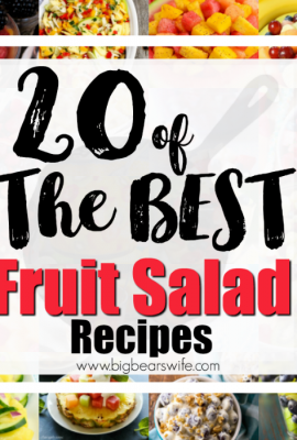20 of the best Fruit Salad Recipes - Ready for a picnic in the park? Maybe you're planning this weekend's cookout and looking for something fresh to bring to the table! Have no fear because I've found 20 of the BEST fruit salad recipes for you to pick from!  #FruitSalad #FruitRecipes #Cookout