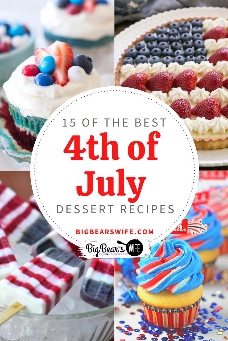Red, White and Blue Desserts are popping up everywhere as everyone gets ready to bring out the most patriotic desserts ever to celebrate the 4th of July! Here are 15 of the BEST 4th of July recipes that I've come across recently. via @bigbearswife