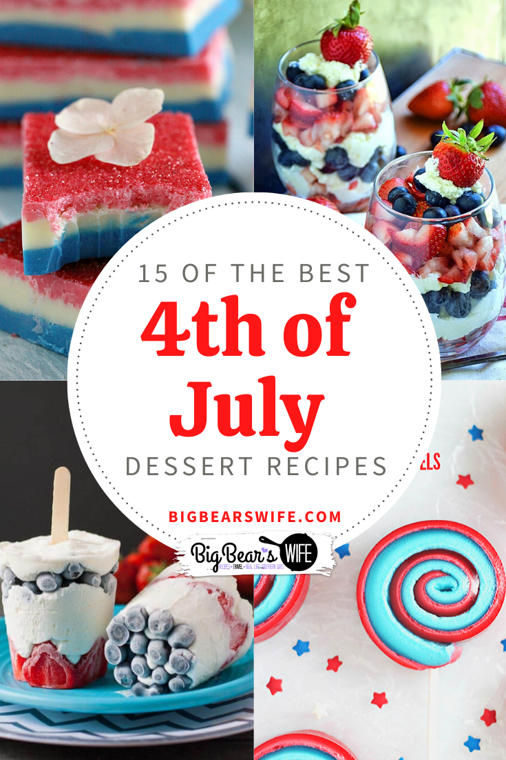 Red, White and Blue Desserts are popping up everywhere as everyone gets ready to bring out the most patriotic desserts ever to celebrate the 4th of July! Here are 15 of the BEST 4th of July recipes that I've come across recently.