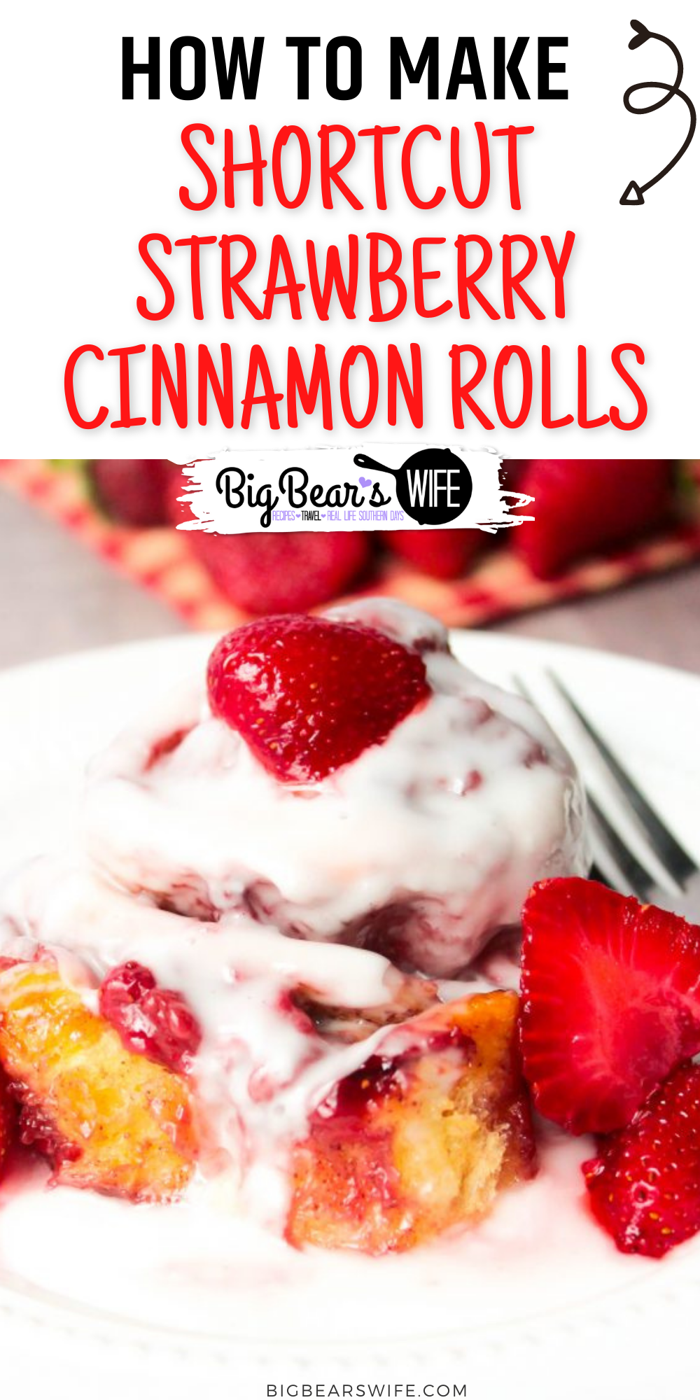 These Shortcut Strawberry Cinnamon Rolls are stuffed with summer ripe strawberries and make using refrigerated cinnamon roll dough for a shortcut berry filled treat! via @bigbearswife