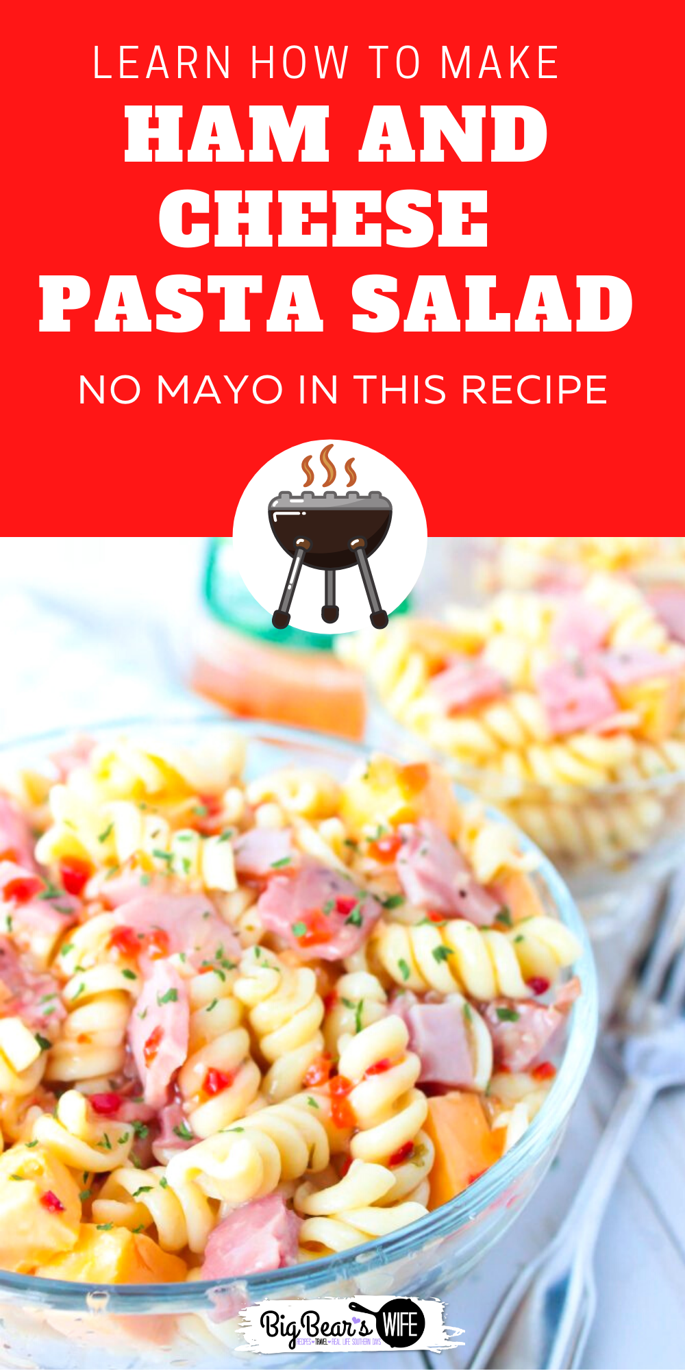 Looking for the perfect pasta salad to take to that family cookout or neighborhood block party? ThisHam and Cheese Pasta Salad would be perfect! Plus, it's made without mayo, so it's safe to set out for a bit! via @bigbearswife