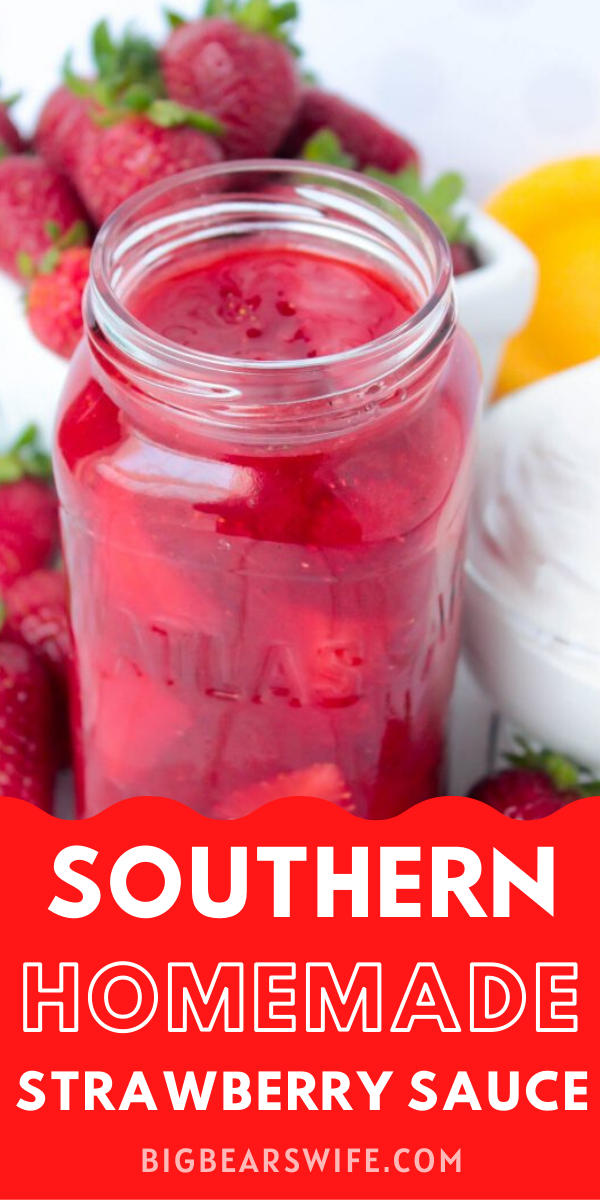 Homemade Strawberry Sauce - Sweet Homemade Strawberry Sauce that's perfect for topping ice cream, shortcakes and yogurt! It's so good that you could even eat it with a spoon with some cool whip! via @bigbearswife
