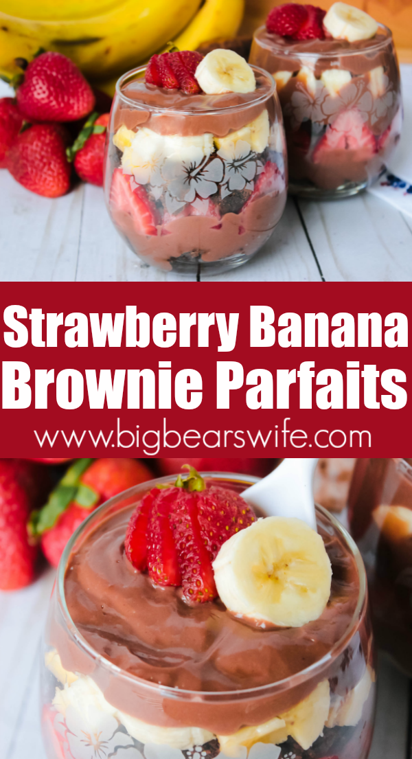 Strawberry Banana Brownie Parfaits are packed with layers of brownies bites, fresh summer strawberries, bananas and chocolate pudding. Double the recipe for even more servings of these tasty parfaits! #SummerDessertWeek #SummerDesserts #StrawberryBanana