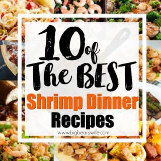 10 of the Best Shrimp Dinner Recipes