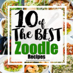 10 of the Best Zoodle Recipes