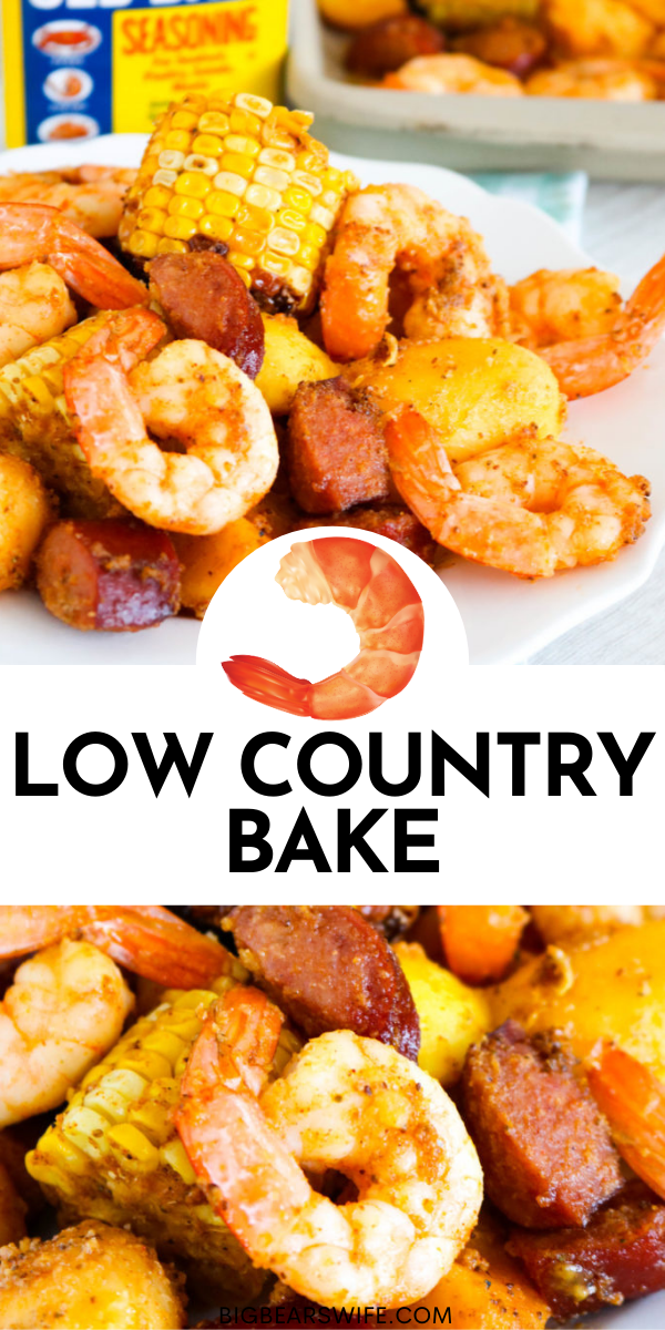 This Low Country Bake has all of the classic flavors of a Low Country Boil but it's baked in the oven and done in about 30 minutes!