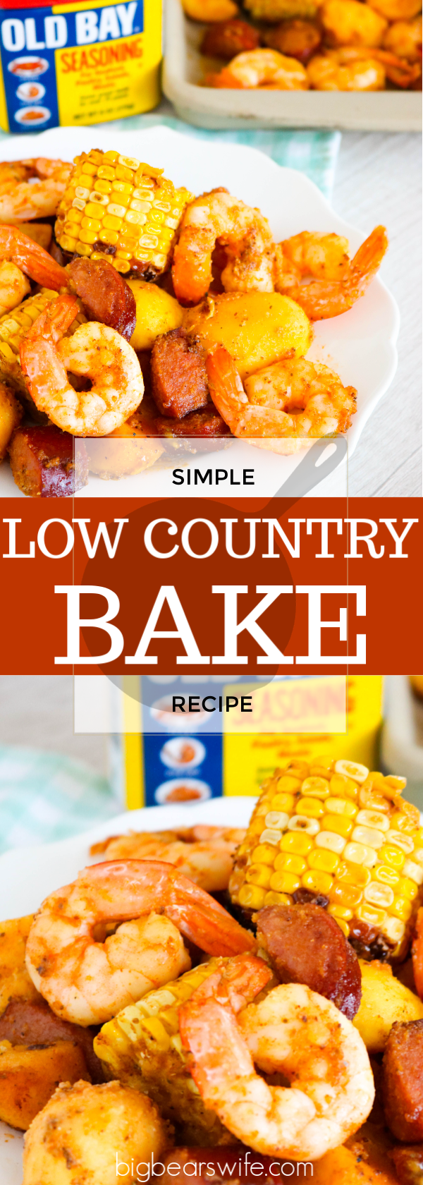ThisLow Country Bake has all of the classic flavors of aLow Country Boil but it's baked in the oven and done in about 30 minutes!#lowcountryboil Low Country Boil in the oven #LowCountryBake