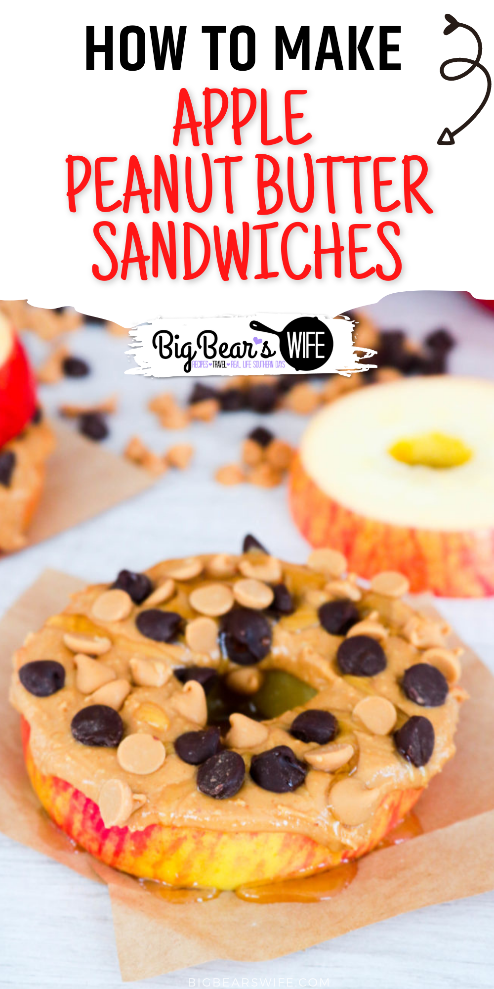 """These Apple Peanut Butter Sandwiches are fun and easy to make! Eat these apple """"sandwiches"""" with just peanut butter or add in all sorts of treats like chocolate chips, peanut butter chips, honey, oats, or raisins. via @bigbearswife"""