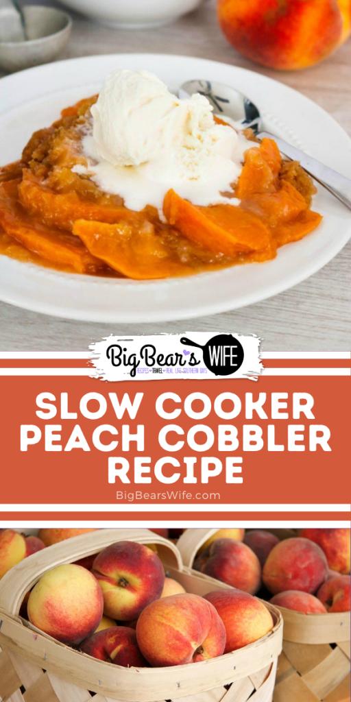 Slow Cooker Peach Cobbler Recipe (3)