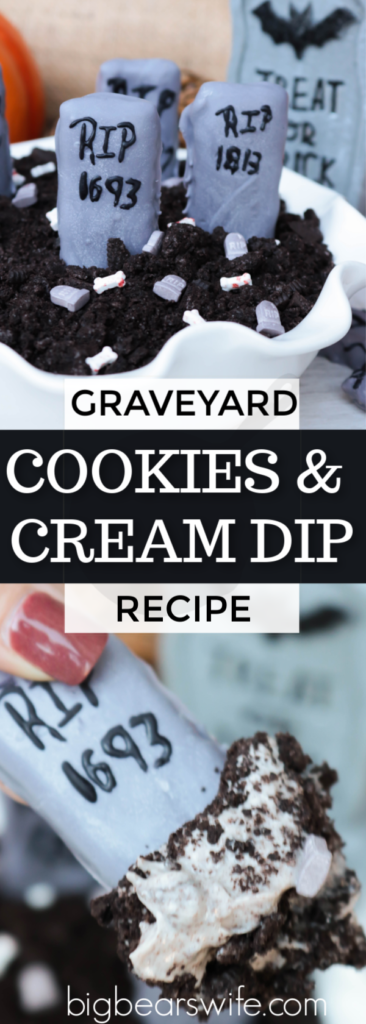 Graveyard Cookies and Cream Dip - Cookies and cream whipped together in this Graveyard Cookies and Cream Dip will be a drop-dead delicious treat for all of the ghost and ghouls at your house this Halloween!