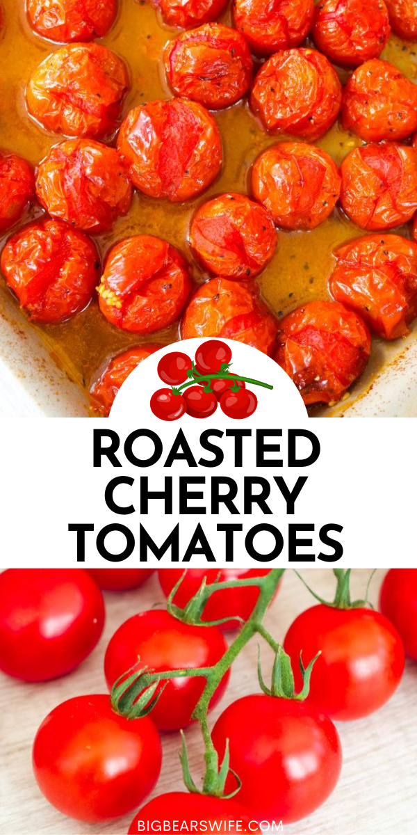 Roasted Cherry Tomatoes are simple to make plus they're great for salads, pizzas, pastadishes and they're perfect as a side dish!