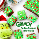 Grinch Fudge Topped Brownies #ChristmasSweetsWeek