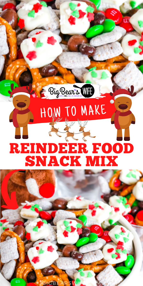 Reindeer Food Snack Mix is a festive trail mix with sweet and salty treats mixed together with homemade Reindeer Food bites!  via @bigbearswife
