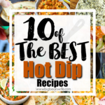 10 of the best Hot Dip Recipes