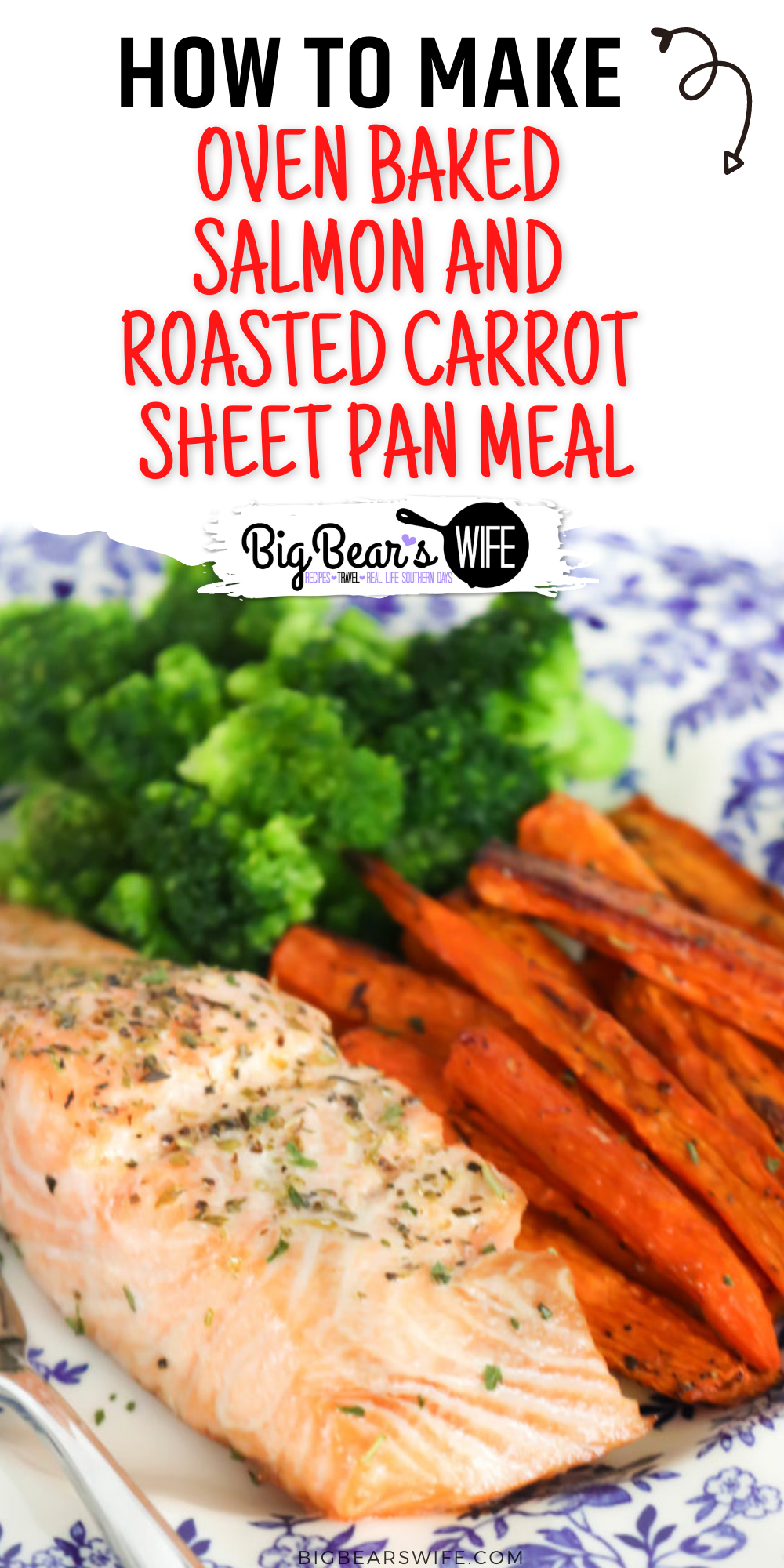 Oven Baked Salmon and Roasted Carrot Sheet Pan Meal - Oven Baked Salmon may be one the easiest meals to make during the week plus the main dish and side dish cooks together!. This recipe is great for a weeknight dinner and it is perfect for meal prepping on Sundays!  via @bigbearswife