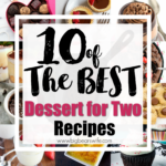 10 of the Best Desserts for Two