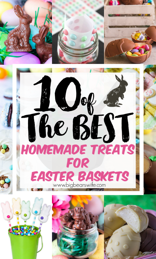 10 of the best Homemade Treats for Easter Baskets - If you're filling Easter baskets for your kids or grandchildren this year or maybe just helping the Easter Bunny with some ideas, you'll love these Homemade Easter Basket treats! Sure, store bought Easter surprises are neat but homemade treats are even better! Fill your little one's Easter basket with 10 of the best Homemade Treats for Easter Baskets this year!  via @bigbearswife