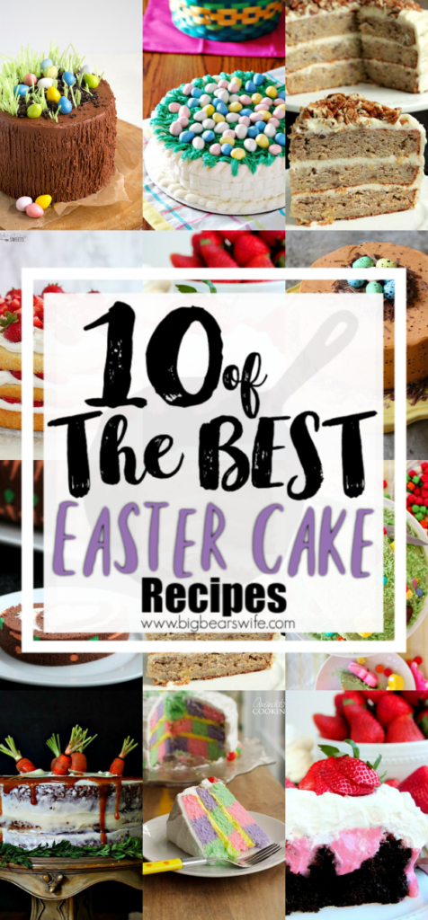 10 of the BEST Easter Cake Recipes - What's more fabulous than showing up to Easter lunch or Easter dinner with a beautiful Easter cake!?! If you're looking for the perfect Easter cake to make for Easter this year, this is where you need to be. I've found 10 of the BEST Easter Cake Recipes for you to pick from for this years sweet celebration.