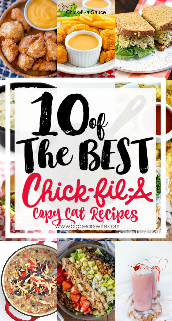 10 of the best Chick-Fil-A Copy Cat Recipes - I don't know anyone that doesn't like Chick-fil-A and their food! Chick-fil-A seems to be a fan favorite among everyone but what is one to do on a Sunday when the Chick-fil-A craving strikes and they're closed?! Make your own at home 10 of the best Chick-Fil-A Copy Cat Recipes!! via @bigbearswife