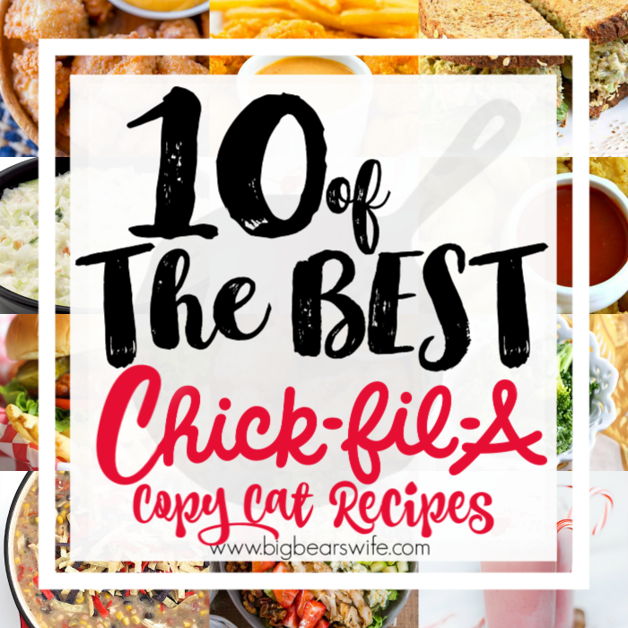 10 of the best Chick-Fil-A Copy Cat Recipes - I don't know anyone that doesn't like Chick-fil-A and their food! Chick-fil-A seems to be a fan favorite among everyone but what is one to do on a Sunday when the Chick-fil-A craving strikes and they're closed?! Make your own at home 10 of the best Chick-Fil-A Copy Cat Recipes!!