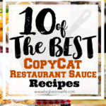 10 of the best CopyCat Restaurant Sauce Recipes