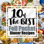 10 of the Best Foil Packet Dinner Recipes