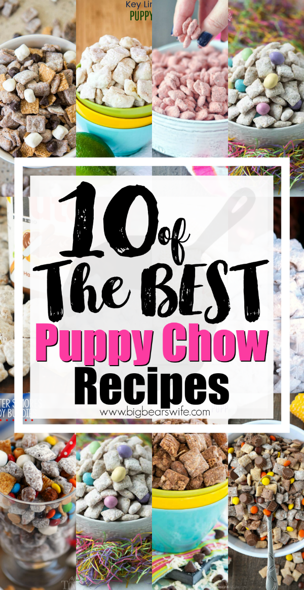 10 of the Best Puppy Chow Recipes - Powdered Sugar Chex Snack Mix - Puppy Chow (or Muddy Muddies) is a popular sweet treat that can be made for all types of occasions! The flavor possibilities are endless and I've found 10 of the Best Puppy Chow Recipes for you to try!!