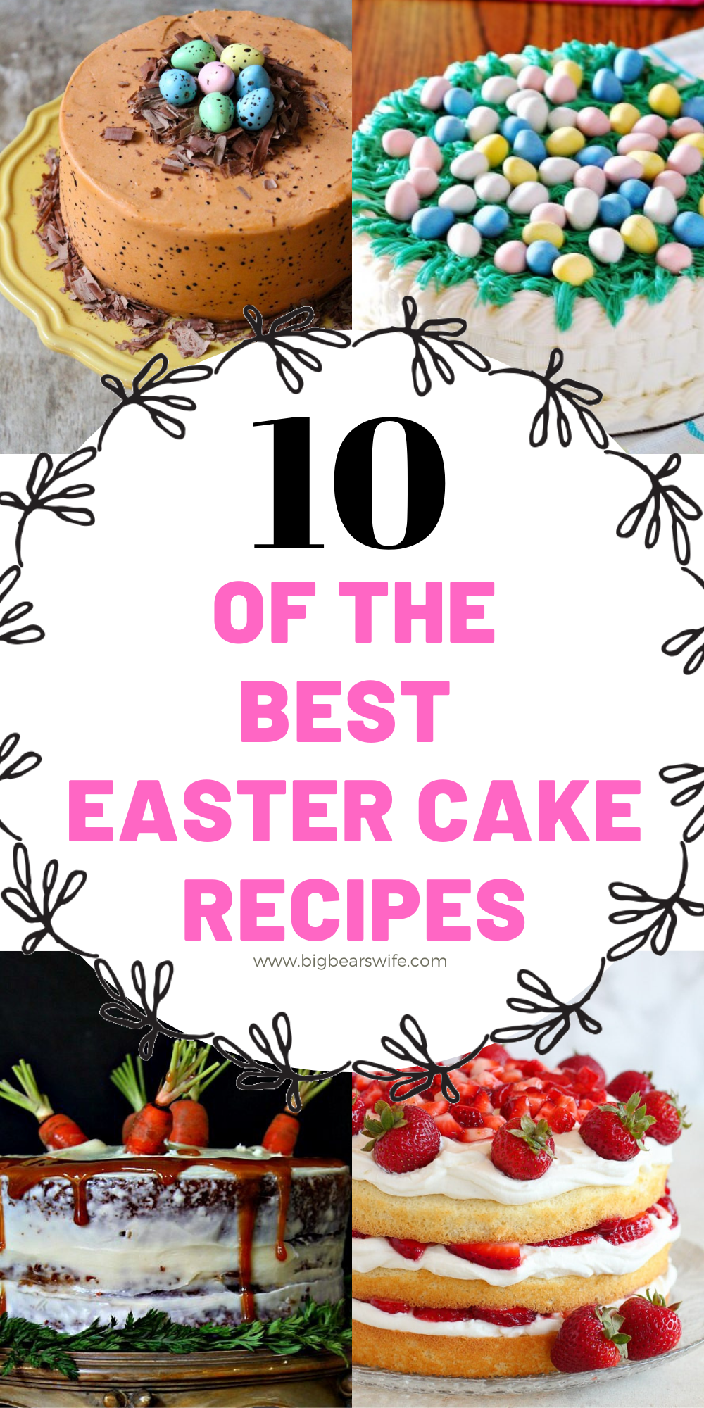 What's more fabulous than showing up to Easter lunch or Easter dinner with a beautiful Easter cake!?! If you're looking for the perfect Easter cake to make for Easter this year, this is where you need to be. I've found 10 of the BEST Easter Cake Recipes for you to pick from for this years sweet celebration. via @bigbearswife