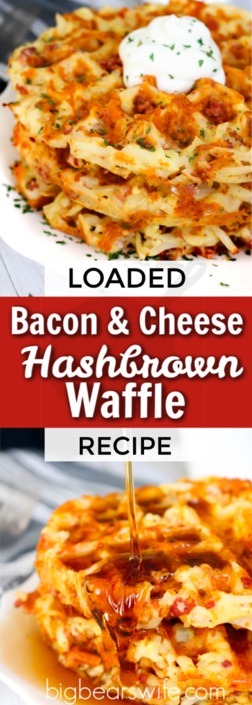 These Bacon and Cheese Loaded Hashbrown Waffles are packed with shredded hashbrowns, eggs, bacon and shredded cheese for the ultimate brunch entree!
