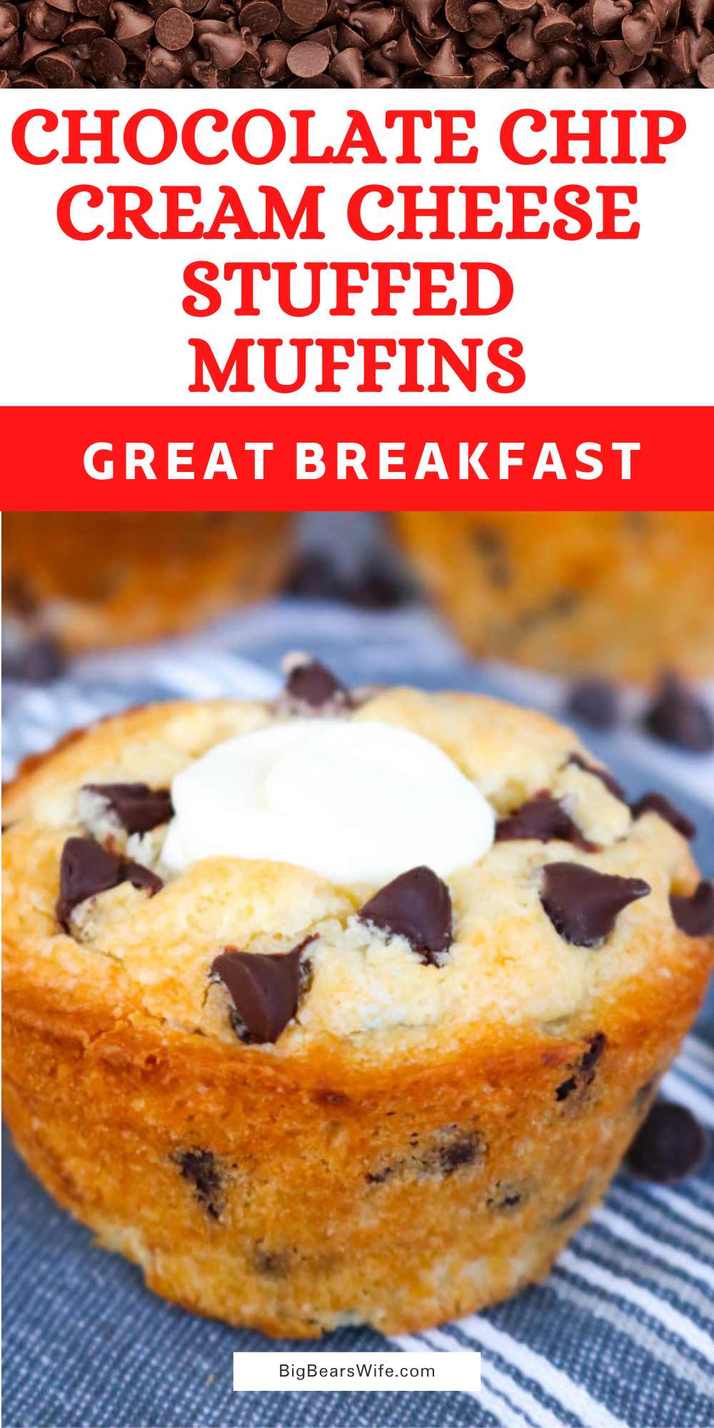 These Chocolate Chip Cream Cheese Stuffed Muffins are huge, fluffy, packed with chocolate chips and filled with a super easy cream cheese filling! via @bigbearswife