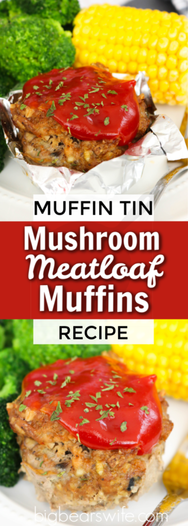 Muffin Tin Mushroom Meatloaf - These Muffin Tin Mushroom Meatloaf muffins are not only tasty but they're healthy too! These meatloaves are made into perfect portions using a large muffin pan and contain a mixture of beef and turkey!