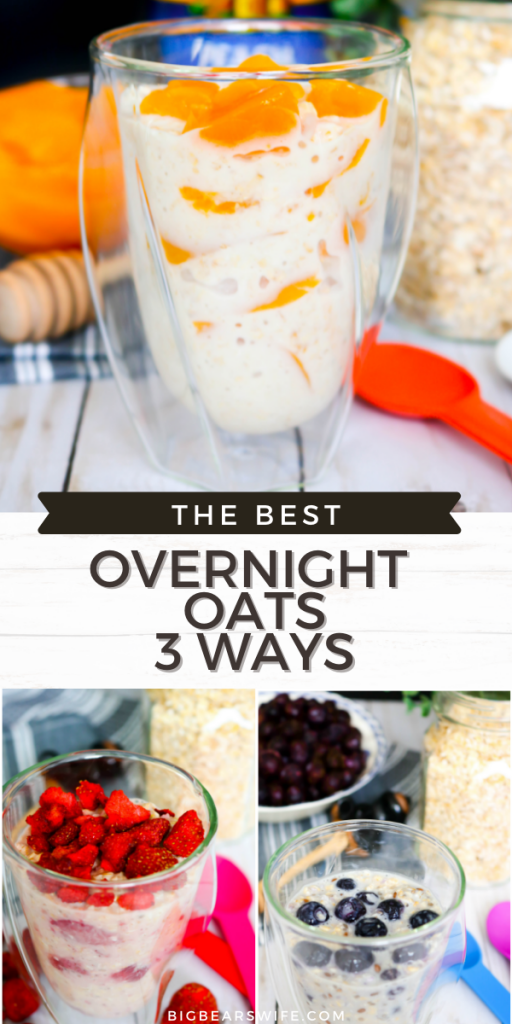 OVERNIGHT OATS 3 WAYS