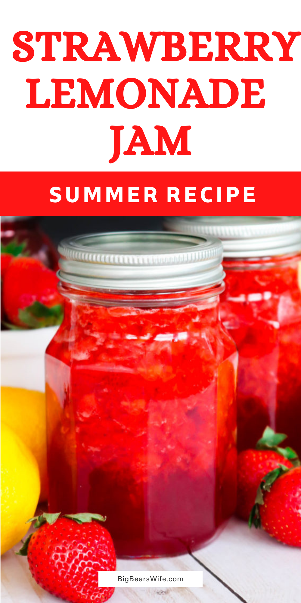 Strawberries and summer lemonade stands come together to create this delicious Strawberry Lemonade Jam. Tastes yummy on biscuits, in a peanut butter and jelly sandwich, or on toast.  Plus, there is no fancy canning equipment involved! Refrigerate for up to 3 weeks or freeze up to 1 year. via @bigbearswife