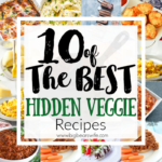 10 of the Best Hidden Veggie Recipes