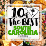 10 of the Best South Carolina Recipes