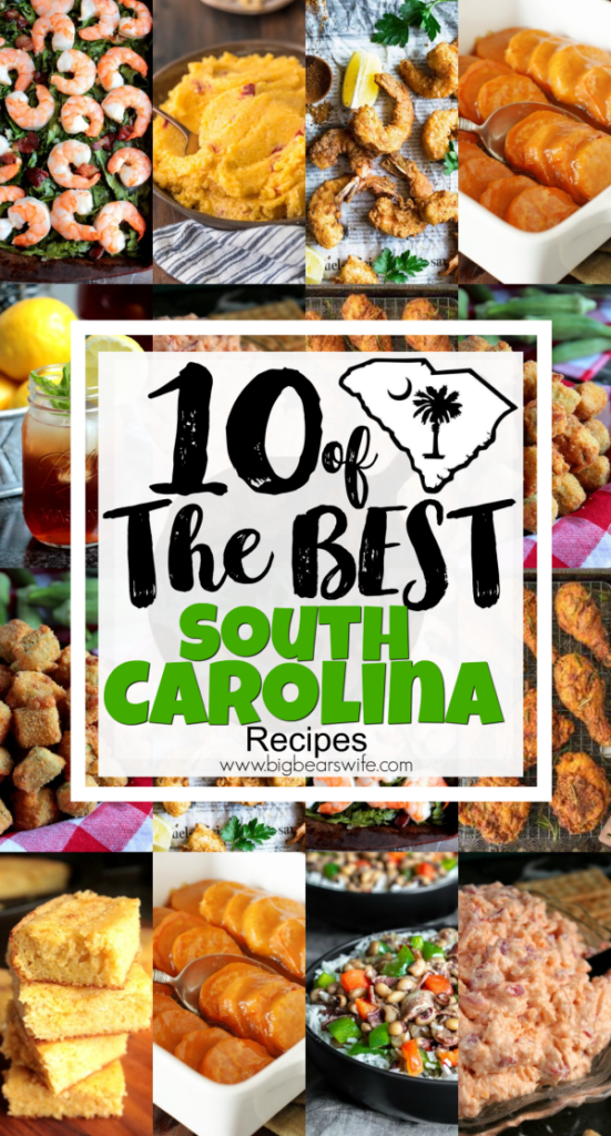 10 of the Best South Carolina Recipes - South Carolina is known for Myrtle Beach around here but it's also home to some great southern food like,  Blue Crabs, Fried Seafood, Sweet Tea, Pecans, Collards, Okra, Pimento Cheese, Cornbread, Sweet Potatoes, Duke's Mayonnaise, Hoppin' John, Fatback, Fried Chicken and More! Below you'll find 10 of the best South Carolina inspired recipes from bloggers I love!