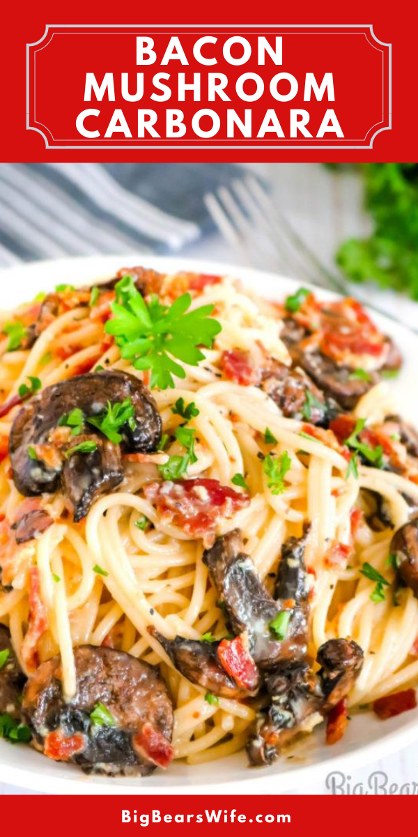 Bacon Mushroom Carbonara - This Bacon Mushroom Carbonara is an Italian favorite that will quickly because one of your go to pasta recipes. Easy to make and positively addictive! via @bigbearswife