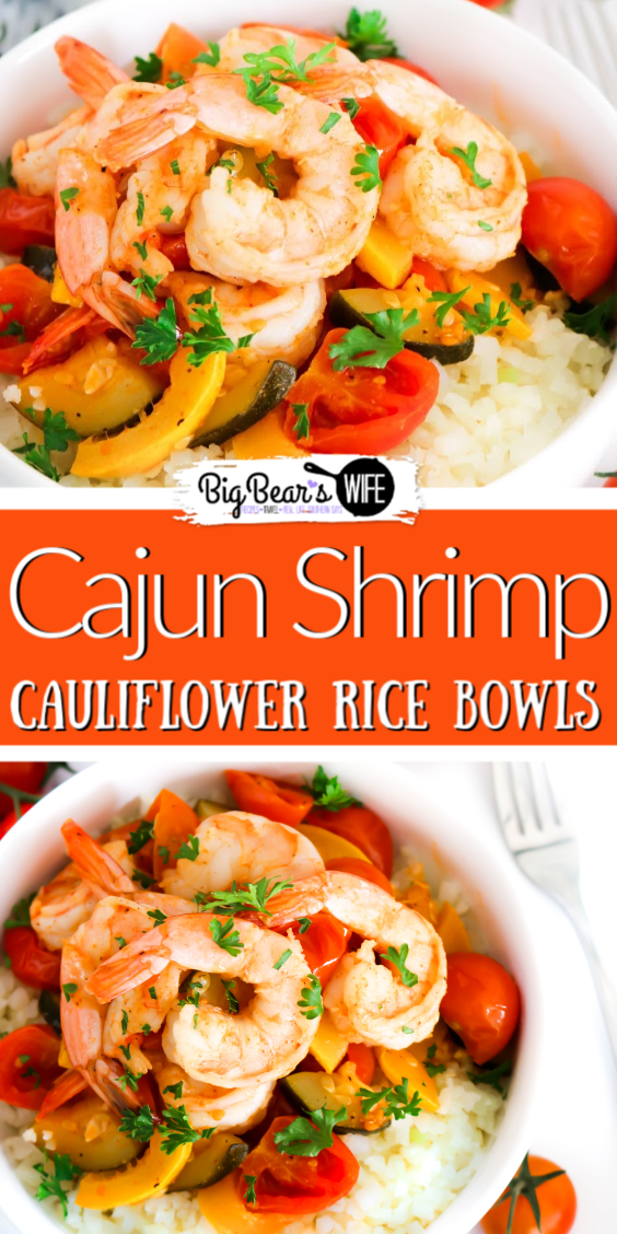 Cajun Shrimp Cauliflower Rice Bowls - These Cajun Shrimp Cauliflower Rice Bowls make the perfect weekday or weekend meal that's ready to eat in 30 minutes!