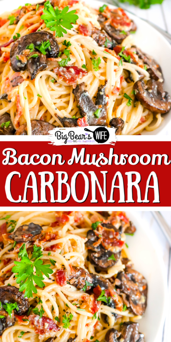 Bacon Mushroom Carbonara - This Bacon Mushroom Carbonara is an Italian favorite that will quickly because one of your go to pasta recipes. Easy to make and positively addictive!