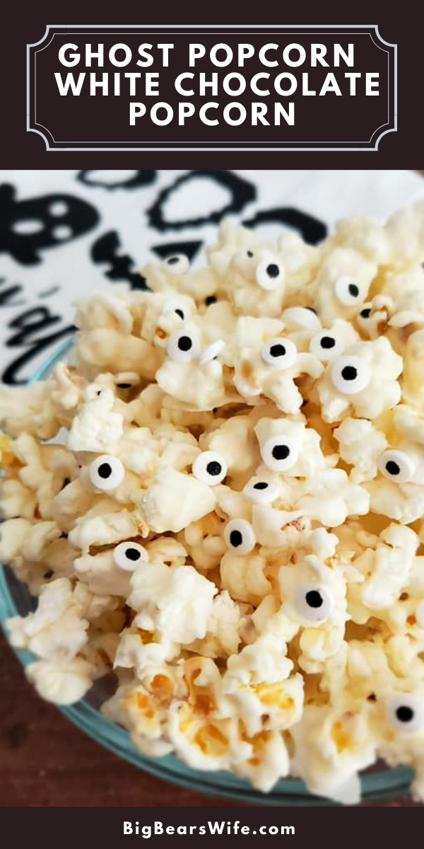 Perfect for Halloween Parties or Spooky lunch boxes, this Ghost Popcorn - White Chocolate Popcorn is easy to make and frightfully cute! via @bigbearswife