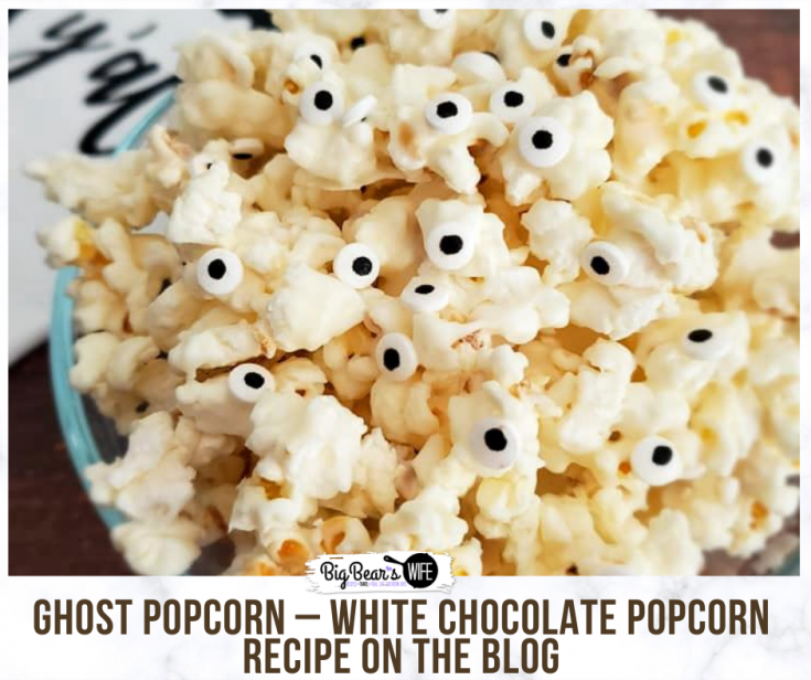 GHOST POPCORN – WHITE CHOCOLATE POPCORN