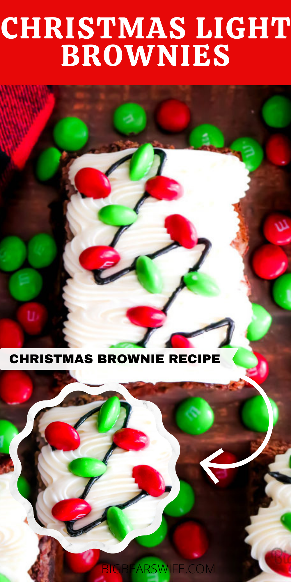 Everyone's face will light up when you bring out these festive Christmas Light Brownies at the party! Christmas brownies this easy to decorate are sure to become a family favorite! via @bigbearswife